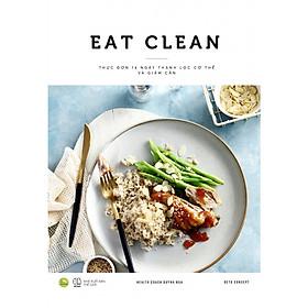 Eat Clean - Thực Đơn 14 Ngày Thanh Lọc Cơ Thể Và Giảm Cân (Có chữ ký)