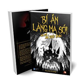 Combo 2 cuốn tiểu thuyết Bí Ẩn Làng Ma Sói - Tiểu thuyết đầu tiên chuyển thể từ trò chơi ẩn vai Ma Sói