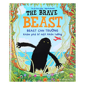 The Brave Beast - Beast Can Trường Khám Phá Bí Mật Khôn Lường