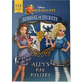 Disney Descendants: School Of Secrets: Ally's Mad Mystery