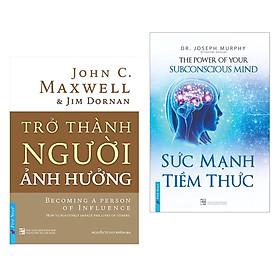Combo 2 cuốn sách hay về kĩ năng sống: Trở Thành Người Ảnh Hưởng +  Sức Mạnh Tiềm Thức