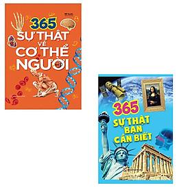 Bộ 2 cuốn sách 365 sự thật: 365 sự thật về cơ thể người - 365 sự thật bạn cần biết