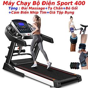 Máy chạy bộ điện tại nhà đa chức năng sport 400 tặng kèm tạ chân yoga cao cấp + đai massage rung giảm mỡ bụng + giá tập cơ bụng, máy chạy bộ tải trọng 150kg, vận tốc 12,8km/h, khung thép chịu lực sơn tĩnh điện