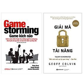 Combo Sách Tư Duy - Kỹ Năng Sống : Game Kích Não (Gamestorming) - Cuốn Sách Chiến Thuật Cho Những Người Ưa Sáng Tạo, Thích Phá Vỡ Quy Tắc Và Luôn Tìm Kiếm Sự Thay Đổi + Giải Mã Tài Năng