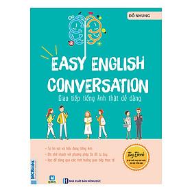 [Download Sách] Giao Tiếp Tiếng Anh Thật Dễ Dàng