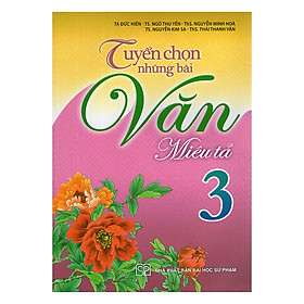Tuyển Chọn Những Bài Văn Miêu Tả Lớp 3