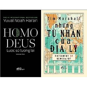 Combo Sách - Những Tù Nhân Của Địa Lý + HOMO DEUS: Lược Sử Tương Lai