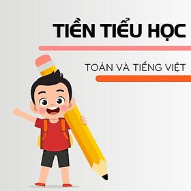 HOCMAI - Khóa học online Tiền Tiểu học - Toán + Tiếng Việt