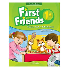 First Friends 1A Student Book + Activity Book (Student Audio CD With Songs, Stories and Everyday English) (American English Edition)