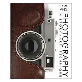 Photography: History. Art. Technique (Hardback)