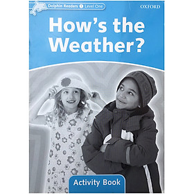 Dolphin Readers Level 1 How'S The Weather? Activity Book