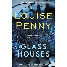 Chief Inspector Gamache Novel: Glass Houses