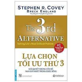 Sách Tư Duy - Kỹ Năng Sống Hay Để Thành Công: Lựa Chọn Tối Ưu Thứ 3 / Tặng Kèm Bookmark Thiết Kế Happy Life