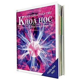 Bách khoa toàn thư về Khoa học - sách cho trẻ 7+