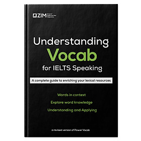 Understanding Vocab for IELTS Speaking - Từ và cụm từ cho 16 chủ đề IELTS Speaking