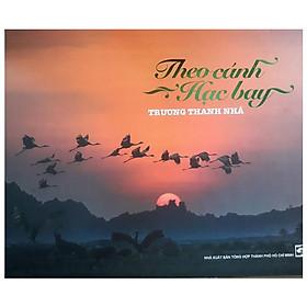 Sách Ảnh - Theo Cánh Hạc Bay