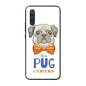 Ốp điện thoại in họa tiết Tôi là PUG và bạn thì không dành cho điện thoại Xiaomi Mi 9