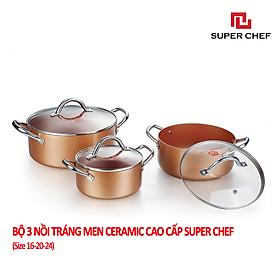 Bộ Nồi Bếp Từ Super Chef Tráng Men Gốm Ceramic Chống Dính An Toàn Sức Khỏe Không Bong Tróc, Hạn Chế Trầy Siêu Bền Bỉ, Dày Dặn Chín Đều Thơm Ngon ( 3 cái 16-20-24Cm)