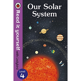 Our Solar System - Read It Yourself with Ladybird Level 4 (Hardcover)
