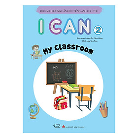 I Can: My Classroom