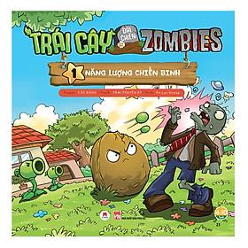 Trái Cây Đại Chiến Zombie - Tập 1: Năng Lượng Chiến Binh (Tái Bản)