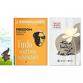 Combo 2 cuốn: Từng Bước Nở Hoa Sen, Tự Do Vượt Trên Sự Hiểu Biết + bookmark danh ngôn hình voi