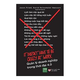 Cuốn Sách Cực Hay Gồm Những Chiến Lược Táo Bạo Và Những Phương Pháp Vận Hành Doanh Nghiệp Thông Minh, Ngắn Gọn: Quản Lý Doanh Nghiệp Trong Thời Đại 4.0 (Tặng Cây Viết Galaxy)