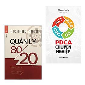 Combo 2 Cuốn Sách Kinh Tế Hay : PDCA Chuyên Nghiệp (Tái Bản 2019) + Quản Lý 80/20 (Tặng kèm Bookmark Happy Life / Cuốn Sách Dành Cho Những Nhà Quản Lý)
