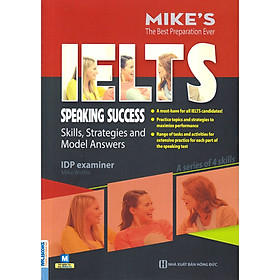 Ielts SpeakingSuccess: Skills Strategies and Model Answers ( Bộ Sách Ielts Mike ) tặng kèm bookmark