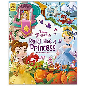 Disney Princess: Party Like A Princess (Lift the Flaps Disney)
