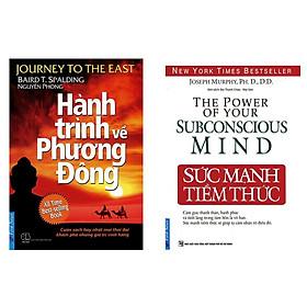 Sách - Combo Sức Mạnh Tiềm Thức và Hành Trình Về Phương Đông (Combo, lẻ tuỳ chọn)