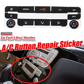 A/C Climate Control Button Repair Decals Stickers for Ford S-Max/ Mondeo MK4