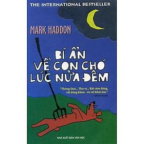 Sách - Bí ẩn về con chó lúc nửa đêm (tặng kèm bookmark thiết kế)