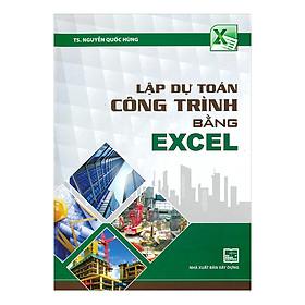 Lập Dự Toán Công Trình Bằng Excel