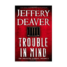 Trouble In Mind: Volume 3