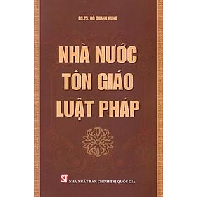 Sách Nhà nước- Tôn giáo- Luật pháp - Xuất Bản Năm 2015 (NXB Chính Trị Quốc Gia Sự Thật)