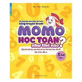 Momo Học Toán Như Thế Nào - 5 Tuổi (Tập 1)