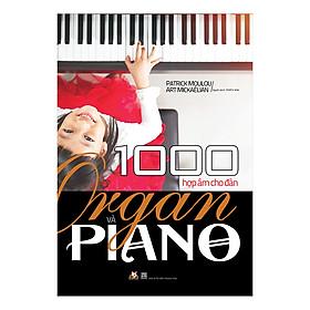 1000 Hợp Âm Cho Đàn Organ & Piano (Tái Bản)