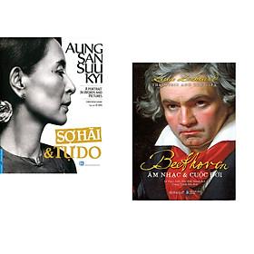 Combo 2 cuốn sách: Aung San Suu Kyi - Sợ Hãi & Tự Do + Beethoven: Âm Nhạc & Cuộc Đời