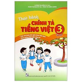 Thực Hành Chính Tả Tiếng Việt 3 - Tập 2