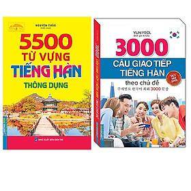 Combo 5500 Từ Vựng Tiếng Hàn Thông Dụng+3000 Câu Giao Tiếp Tiếng Hàn Theo Chủ Đề (Sách Bản Quyền)