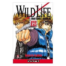Wild Life - Cuộc Sống Hoang Dã - Tập 21