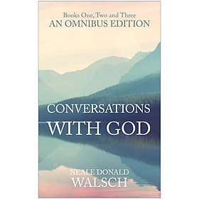 [Download Sách] Conversations with God Omnibus - Books One, Two and Three (English, Paperback, Walsch Neale Donald)