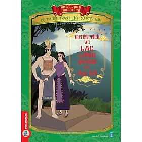 Bộ Truyện Tranh Lịch Sử Việt Nam - Khát Vọng Non Sông: Huyền Tích Về Lạc Long Quân Và Âu Cơ