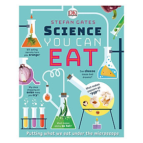 Science You Can Eat: Putting what we Eat Under the Microscope (Hardback)