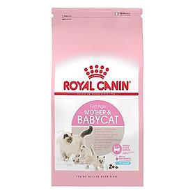 Thức ăn cho mèo con 2 tháng Royal Canin Mother & Baby Cat