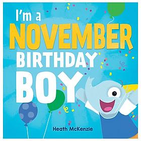 I'm A November Birthday Boy