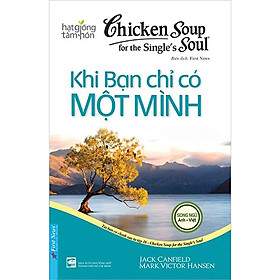 Sách - Chicken Soup For The Single's Soul 16 - Khi Bạn Chỉ Có Một Mình - First News