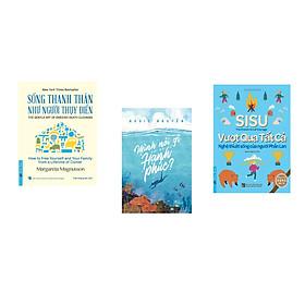 Combo 3 cuốn sách: Sống Thanh Thản Như Người Thụy Điển + SiSu - Vượt Qua Tất Cả + Mình nói gì khi nói về hạnh phúc?