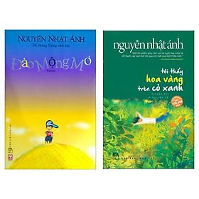 Combo Đảo Mộng Mơ + Tôi Thấy Hoa Vàng Trên Cỏ Xanh (Tuyển Tập Sách Hay Nhất Của Nguyễn Nhật Ánh)
